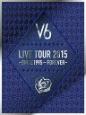 限〉(B)LIVE TOUR 2015 −SINCE【DVD・音楽】