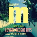 Manhattan Records The Exclusives Lovers Reggae Hits mixed by The Marrows 【CD/レゲエ】