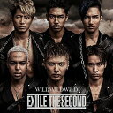 EXILE THE SECOND/WILD WILD WILD【CD/邦楽ポップス】