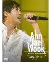 """アン・ジェウク/JAPAN TOUR 2006""""My life is…""""〈初回限定版・2枚組〉【DVD/洋楽】初回出荷限定"""