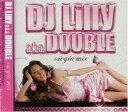 艺人名: D - DJ Lilly a.k.a.DOUBLE/virgin mix【CD/洋楽ロック&ポップス】