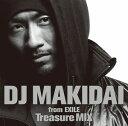 艺人名: M - DJ MAKIDAI from EXILE/Treasure MIX【CD/邦楽ポップス】