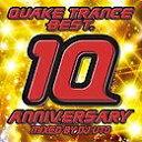 艺人名: D - 【アウトレット品】QUAKE TRANCE BEST 10 ANNIVERSARY【CD・クラブ/ダンス】