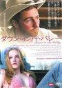 楽天DVDZAKUZAKU【バーゲン】【中古】DVD▼ダウン・イン・ザ・バレー▽レンタル落ち