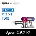 ダイソン Dyson V7 Trigger ハンディクリーナ...