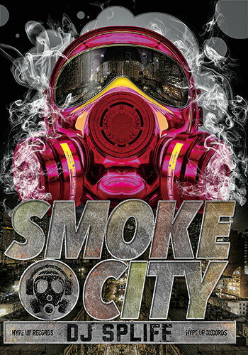 Smoke City - DJ Spliff