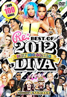 킹 오브 DVD! 서양 음악 메가 히트 PV 집! RE DIVA BEST OF 2012 -HOT 100 SONGS- I-SQUARE mixcd