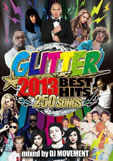 메가 HIT집DVD3매+MEGA MIX CD100곡의 합계 250곡! Glitter - 2013 Best Hit's - DJ Movement