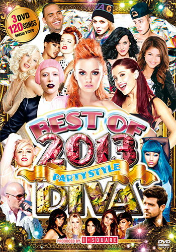 처음이 되는 PARTY DVD도 붙은 궁극 베스트! DIVA BEST OF 2013 - PARTY STYLE - I-SQUARE