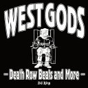 「デス・ロウ・レコード」ベスト! WEST GODS - Death Row Beats and More - DJ Ring