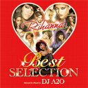  blockbuster music nonstop MIX! 07 BEST SELECTION - Rihanna EDITION -  (mixed by DJ A2O) [domestic board MIXCD] [] [reentry load] [there is review percent!] [tomorrow easy correspondence]
