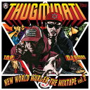 THUGMINATI激ヤバ★EXCLUSIVE★音源が遂に解禁! NEW WORLD MURDER THE MIXTAPE Vol.2 - THUGMINATI...