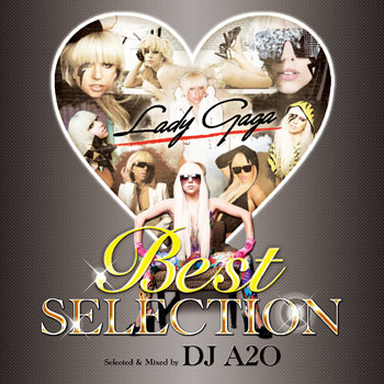 【MIXCD】レディーガガ!BEST SELECTION 02