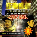 Dancing madly with joy LIVE MIX - 2011/5/4 AFTERHOURS - DJ YOU & DJ TENMA 3HOURS SET [domestic board MIXCD] [tomorrow easy correspondence]