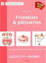 洋書【MANGO】クロスステッチ図案集 37 Friandises & patisseries 15311-1 【あす楽】【HLS_DU】