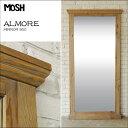 《MOSH》モッシュ アルモア アンティーク スタンドミラー 90×180cm オールドエルム 古材 ビンテージ加工 OLD Furniture 什器 ストア ...