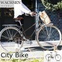 【ポイント5倍】《WACHSEN/ヴァクセン》700C インチ シティバイク Straat カスタマーサポート体制 自転車 シンプル フレーム スチ..