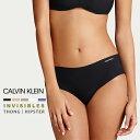 カルバンクライン インビジブル ソング & ヒップスター レディース 下着 CK Calvin Klein INVISIBLES THONG ショーツTバック タンガ ショーツ シームレス