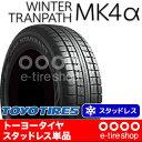 スタッドレスタイヤ単品 トーヨータイヤ WINTER TRANPATH MK4α 225/60R17 99Q [TOYO TIRES][ウィンタートランパス]注)タイヤ1本あたりのお値段です