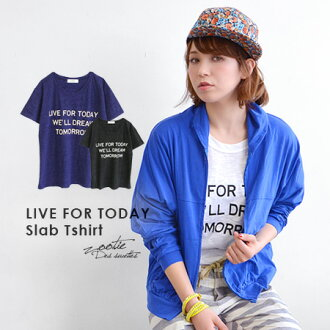 The simple logo T-shirt which there is a rough casual atmosphere. Short-sleeved cut-and-sew Lady's tops pullover tunic long length Tee logo print ◆ Zootie (zoo tea) of the simple slab material in the spring and summer: LIVE FOR TODAY T-shirt