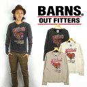 バーンズ BARNS REAFシリーズレイヤースタイル長袖Tシャツ「HART FORD」