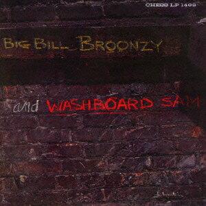 ビッグ・ビル・ブルーンジー&ウォッシュボード・サム/ビッグ・ビル・ブルーンジー&ウォッシュ…...:ebest-dvd:13975184