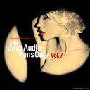 オムニバス/For Jazz Audio Fans Only VOL.7