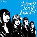 NMB48/Don't look back!(Type-C)(初回限定盤)(DVD付)