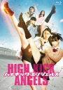 ハイキック・エンジェルス 豪華版(Blu−ray Disc)