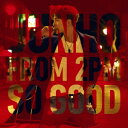 JUNHO(From 2PM)/SO GOOD(初回生産限定盤A)(DVD付)