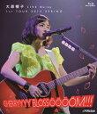 大原櫻子/大原櫻子 LIVE Blu−ray 1st TOUR 2015 SPRING〜CHERRYYYY BLOSSOOOOM!!!〜(Blu−ray Disc)