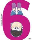 おそ松さん 第六松(初回生産限定版)