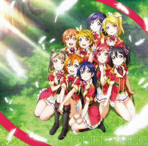 μ's/ラブライブ! μ'sファイナルシングル「MOMENT RING」