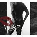 吉川晃司/WILD LIPS(初回限定盤)(DVD付)
