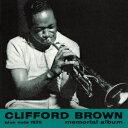 現代 - クリフォード・ブラウン/クリフォード・ブラウン・メモリアル・アルバム+8[SHM-CD]
