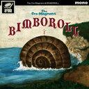 クロマニヨンズ/BIMBOROLL