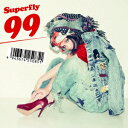 Superfly/99(通常盤)
