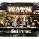 三代目 J Soul Brothers from EXILE TRIBE/HAPPY