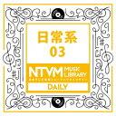 CD, DVD, 樂器 - 日本テレビ音楽 ミュージックライブラリー〜日常系03