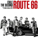 EXILE THE SECOND/Route 66(DVD付)