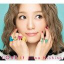 西野カナ/LOVE it(初回生産限定盤)(DVD付)...