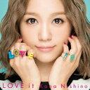 西野カナ/LOVE it...