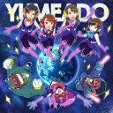 偶像名: Ya行 - 夢みるアドレセンス/20××/Exceeeed!!(期間生産限定アニメ盤)