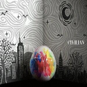 CIVILIAN/eve(初回生産限定盤)(DVD付)