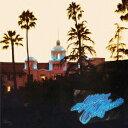 イーグルス/ホテル カリフォルニア:40th Anniversary(デラックス エディション)(Blu−ray Audio付)