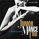 Modern - ジュニア・マンス・トリオ/ジュニア・マンス生誕90周年記念 紙ジャケット/Ballads 2006(紙ジャケット仕様)