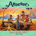 Rakuten - DANCE EARTH PARTY/Anuenue