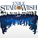 EXILE/STAR OF WISH CD DVD