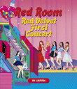 """Red Velvet/Red Velvet 1st Concert """"Red Room"""" in JAPAN(Blu-ray Disc)"""