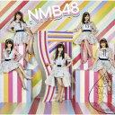 NMB48/僕だって泣いちゃうよ(初回生産限定盤Ty...